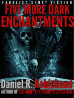 Five More Dark Enchantments