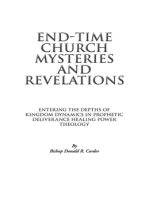 End-Time Church Mysteries and Revelations Entering the Depths of Kingdom Dynamics