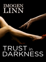 Trust in Darkness
