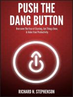 Push The Dang Button