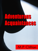 Adventurous Acquaintances