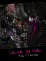 Virus in the Helix