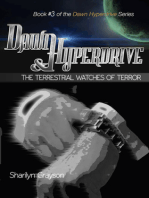 Dawn Hyperdrive and the Terrestrial Watches of Terror