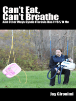 Can't Eat, Can't Breathe and Other Ways Cystic Fibrosis Has F#$%*d Me