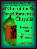 Out of the Developmental Chrysalis in Intimacy and Relationship Therapy