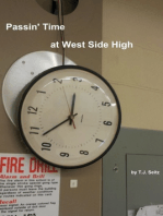 Passin Time at West Side High