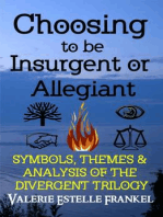 Choosing to be Insurgent or Allegiant