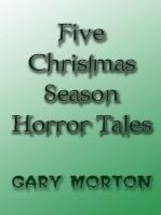Five Christmas Season Horror Tales