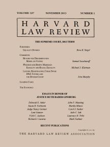 Harvard Law Review: Volume 127, Number 1 - November 2013