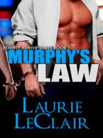 Murphy's Law (Book 1 - The Bounty Hunter Series)