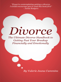 Divorce: The Ultimate Divorce Handbook to Getting Past Your Breakup Financially and Emotionally.