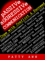 Passive-Aggressive Communication ~ Cope with Conflict & Succeed