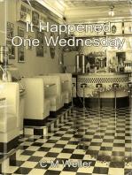 It Happened One Wednesday