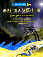 Away In A Sand Dune (AKA Jesus vs. Cannibals)
