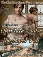 Of White Snakes and Misshaped Owls, Volume 1 in The Charlotte Olmes Mystery Series