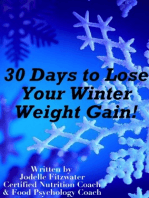 30 Days to Lose Your Winter Weight Gain!