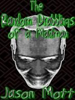 The Random Drabblings of a Madman