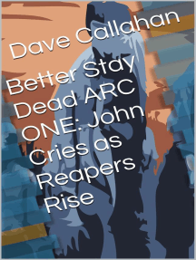 Better Stay Dead Arc One: John Cries as Reapers Rise