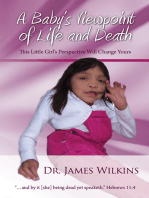 A Baby's Viewpoint of Life and Death