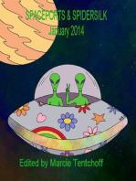 Spaceports & Spidersilk January 2014