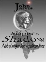 Scipio's Shadow