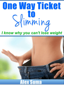 One Way Ticket To Slimming