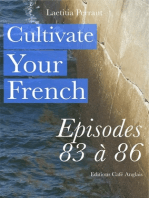 Cultivate Your French Episodes 83 à 86
