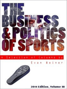2014 Edition: The Business & Politics of Sports