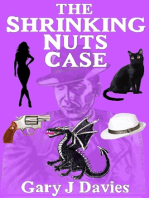 The Shrinking Nuts Case