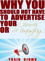 Why You Should Not Have to Advertise Your Church or Ministry