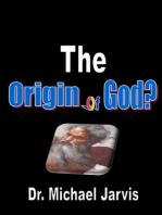 The Origin of God?