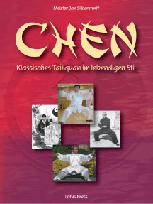 Chen: Klassisches Taijiquan im lebendigen Stil
