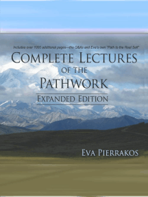 Complete Lectures of the Pathwork: Questions and Answers Vol. 1