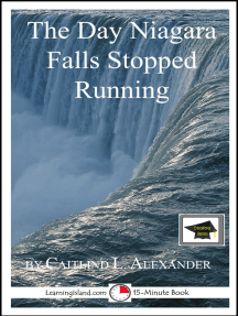 The Day Niagara Falls Stopped Running: Educational Version