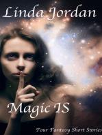 Magic IS
