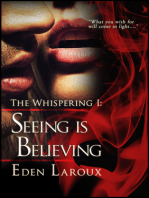 Seeing Is Believing (The Whispering 1)