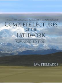 Komplette Vorlesungen der Pathwork Vol. 3 (Complete Lectures of the Pathwork Vol. 3: German Edition)