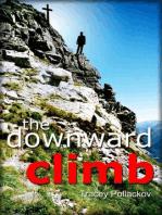 The Downward Climb