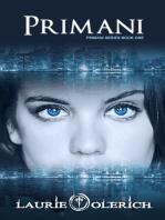 Primani (Primani Series Book One)