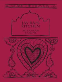 Sri Lankan Cuisine: Jay Rai's Kitchen