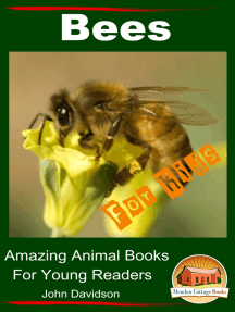 Bees: For Kids - Amazing Animal Books for Young Readers