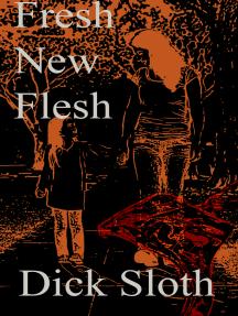 Fresh New Flesh