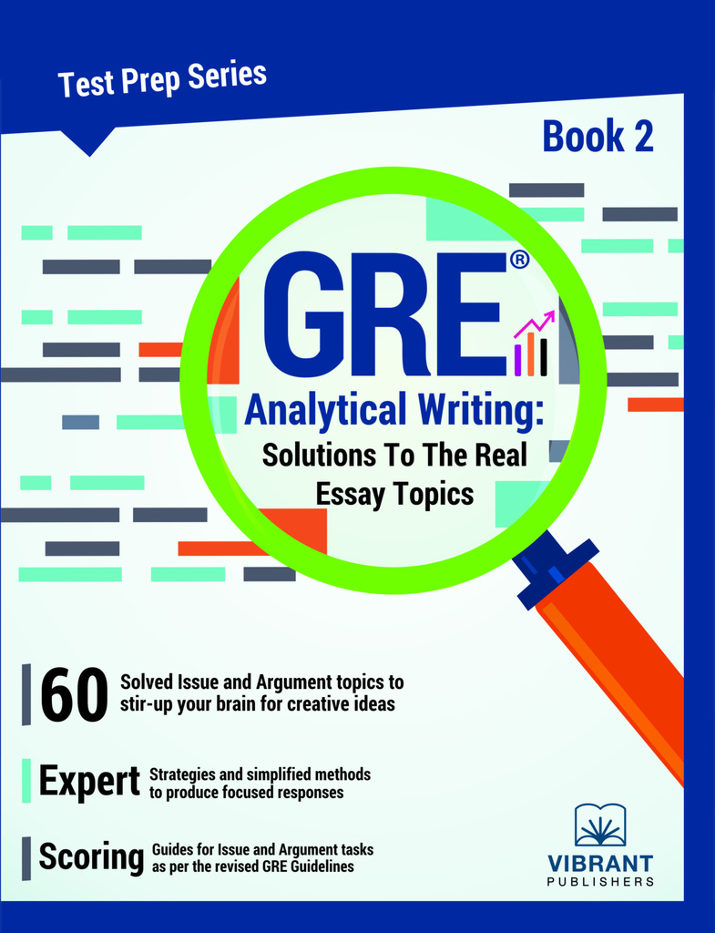 argument essay prompts gre The gre issue essay is one of the essays of the test section description of essay prompts the advanced guide to gre analytical.