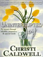 Uninterrupted Joy