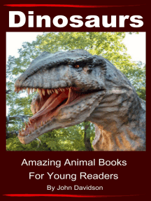 Dinosaurs: For Kids - Amazing Animal Books for Young Readers