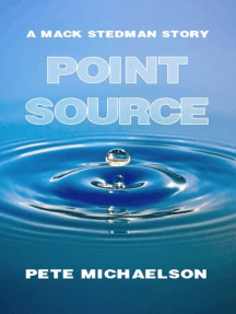 Point Source (The First Mack Stedman Story)