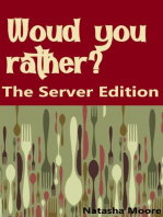 Would You Rather? The Server Edition