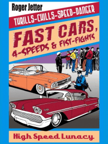 Fast Cars, 4-speeds & Fist-fights