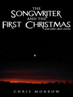 The Songwriter And The First Christmas And Other Short Stories