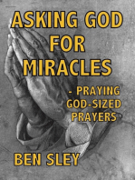 Asking God For Miracles